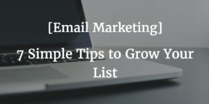 grow email marketing list